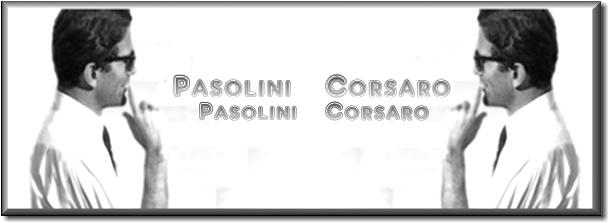 Pier Paolo Pasolini – Corsaro