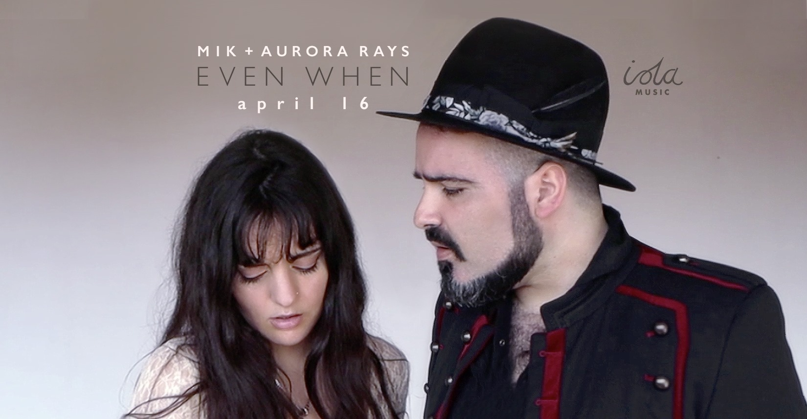 Mik + Aurora Rays: Even when