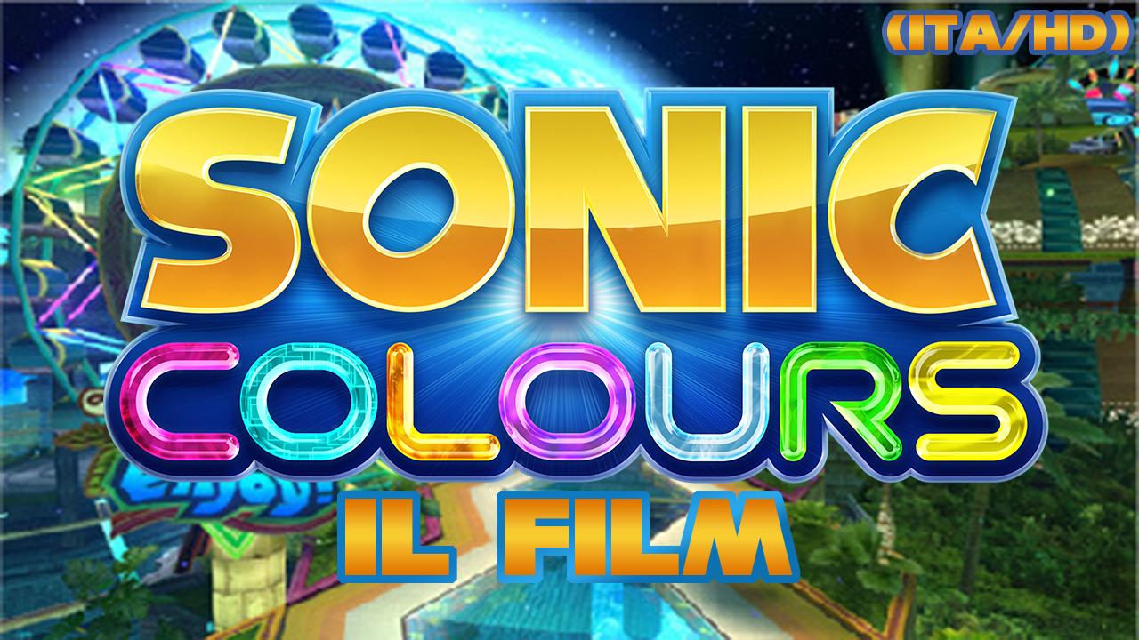 Sonic Film Project, ora disponibile il film di Sonic Colours!