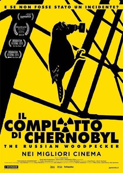 IL COMPLOTTO DI CHERNOBYL THE RUSSIAN WOODPECKER