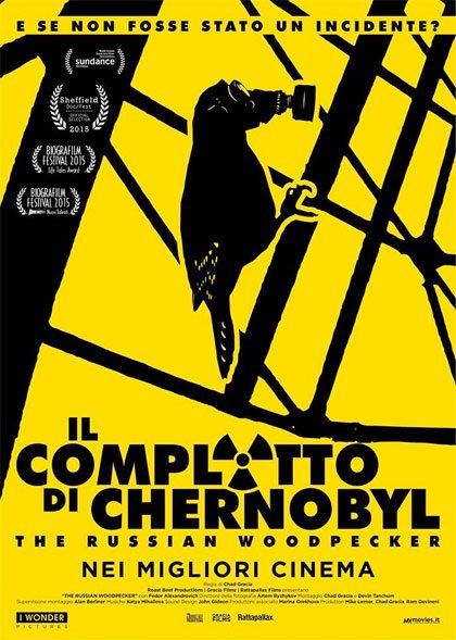 IL COMPLOTTO DI CHERNOBYL THE RUSSIAN WOODPECKER