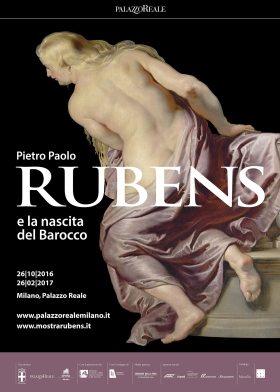 Pietro Paolo Rubens e la nascita del Barocco,  Milano , Palazzo Reale