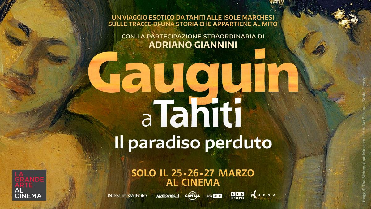 GAUGUIN A TAHITI. IL PARADISO PERDUTO - Solo il 25-26-27 Marzo 2019 al cinema