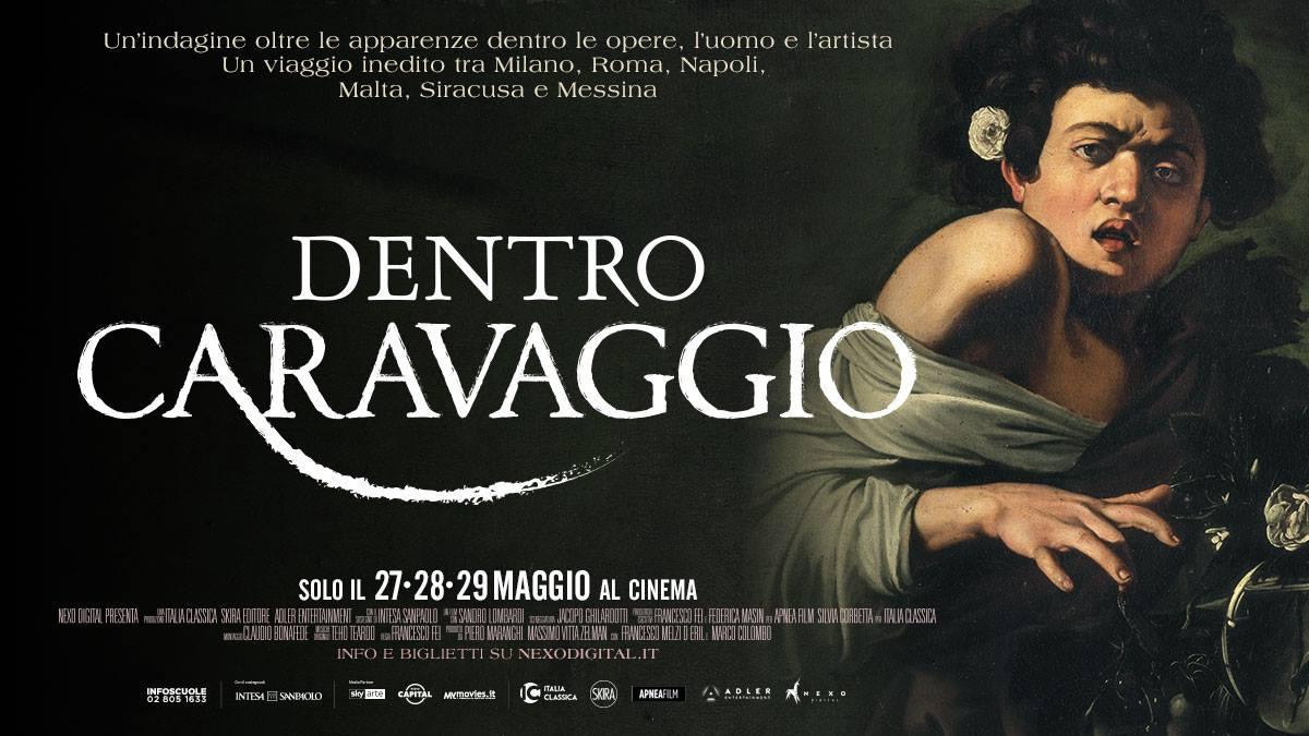 DENTRO CARAVAGGIO: docu-film