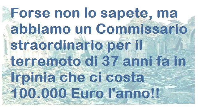 Succede solo in Italia: Sibilia (M5S) ne chiede l'abolizione ma la maggioranza si oppone... A che serve un Commissario straordinario per un terremoto di 37 anni fa, se non a garantire una poltrona d'oro da 100.000 Euro ad uno di loro??