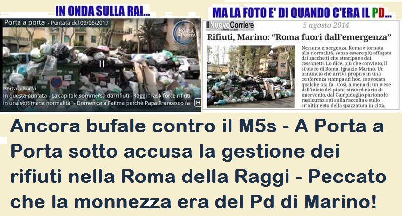 Ancora bufale contro il M5s - A Porta a Porta sotto accusa la gestione dei rifiuti nella Roma della Raggi - Peccato che la monnezza era del Pd di Marino!