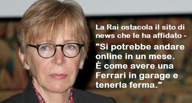 """La Rai ostacola il sito di news che le ha affidato - Lo sfogo di Milena Gabanelli: """"Si potrebbe andare online in un mese. È come avere una Ferrari in garage e tenerla ferma. Se la Rai blocca il sito me ne vado""""...!!"""