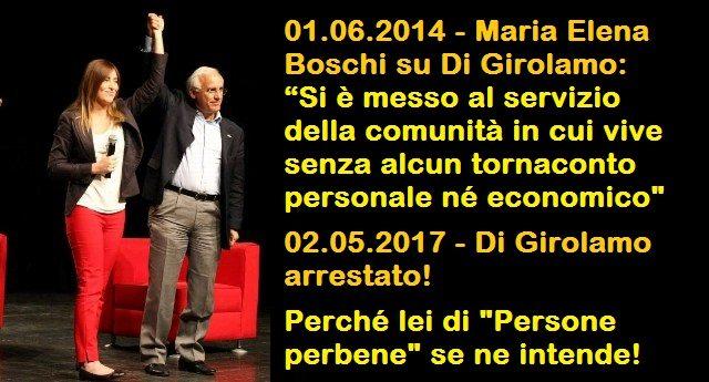 """Maria Elena Boschi, una che di """"Persone perbene"""" se ne intende, su Di Girolamo: """"Si è messo al servizio della comunità in cui vive senza alcun tornaconto personale né economico""""...Infatti l'hanno arrestato!"""