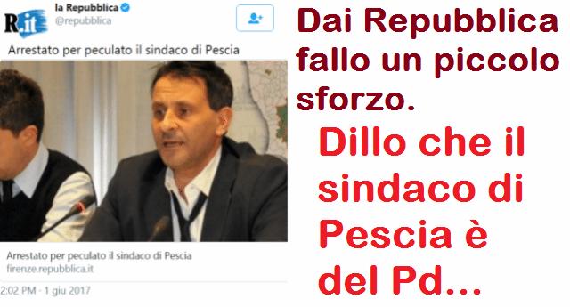 """Repubblica.it: """"Arrestato per peculato il sindaco di Pescia"""" ...Dai Repubblica, fallo un piccolo sforzo. Dillo che il sindaco di Pescia è del Pd..."""