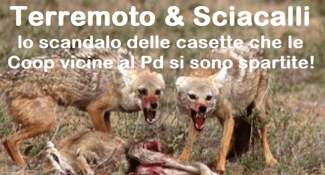 Terremoto & Sciacalli - lo scandalo delle casette che le Coop vicine al Pd si sono spartite!