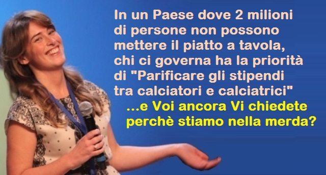 """Ricapitoliamo, povertà in Italia: oltre due milioni senza il cibo in tavola, ma per questa idiota la priorità è """"Parificare gli stipendi tra calciatori e calciatrici"""" - E perchè non parificare gli stipendi della Casta a quelli della gente?"""