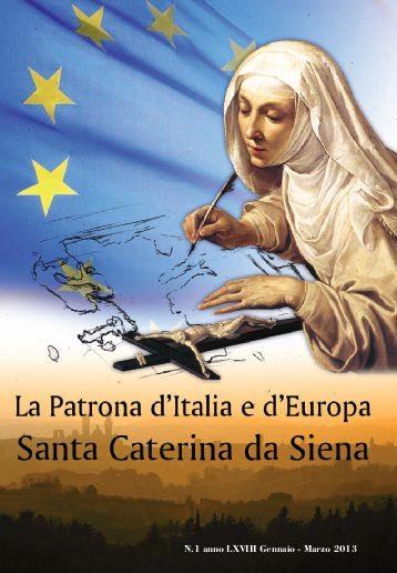 Santa Caterina da Siena Vergine e dottore della Chiesa, patrona d'Italia