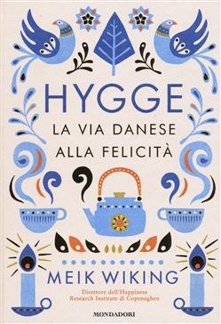 Hygge: come essere felici.. alla maniera danese ( e un pizzico di mindfulness)