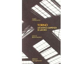 Torino Un'Antica Sapienza Di Lavoro