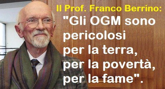 """Il Prof. Franco Berrino: """"Gli OGM sono pericolosi per la terra, per la povertà, per la fame""""."""