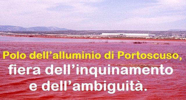 Polo dell'alluminio di Portoscuso, fiera dell'inquinamento e dell'ambiguità.