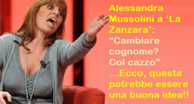 """Alessandra Mussolini a 'La Zanzara': """"Cambiare cognome? Col cazzo"""" ...Ecco, questa potrebbe essere una buona idea!!"""