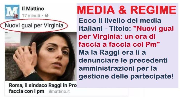 """Ecco i media Italiani - Titolo: """"Nuovi guai per Virginia: un ora di faccia a faccia col Pm"""" - Ma la Raggi era lì a denunciare le precedenti amministrazioni per la gestione delle partecipate!"""