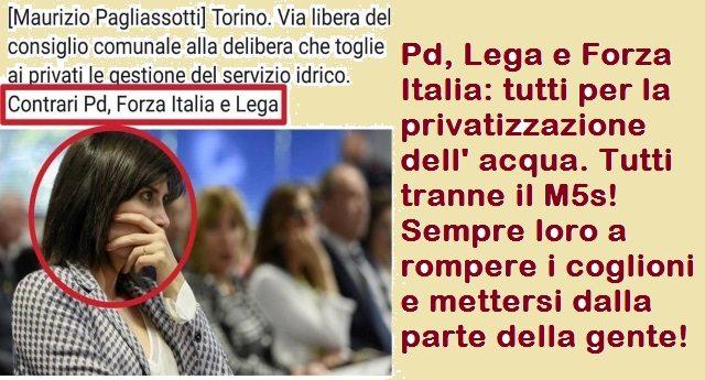 Pd, Lega e Forza Italia: tutti per la privatizzazione dell' acqua. Tutti tranne il M5s! Sempre loro a rompere i coglioni e mettersi dalla parte della gente!