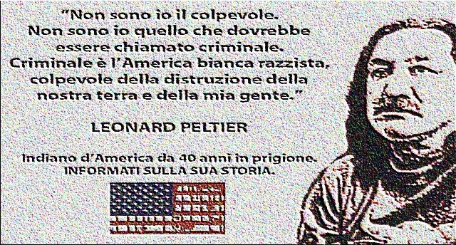 C'è un Indiano d'America in prigione da 40 anni. La sua colpa? Aver difeso il suo popolo! ...E da 40 anni nessuno, proprio nessuno ne parla!!