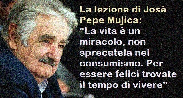 La lezione di Josè Pepe Mujica: