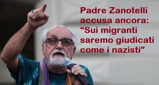 """Padre Zanotelli accusa ancora: """"Sui migranti saremo giudicati come i nazisti�"""