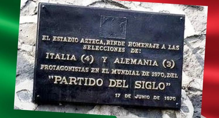 Amarcord - 17 giugno 1970, 49 anni fa, la mitica semifinale Italia-Germania 4-3. Da allora all'ingresso dello stadio Azteca di Città del Messico è apposta la targa